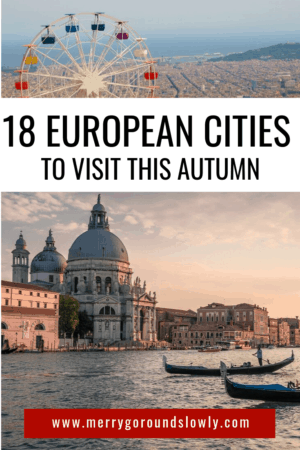 18 european cities to visit in autumn | europe in autumn | europe in fall | fall in europe | autumn in europe | autumn city breaks | how to plan for your trip to Europe | european vacation | top destinations in europe | where to go in autumn | europe in october | europe in november| traveling to europe | europe bucket list | things to do in europe | travel guide for europe vacation 7 what to do in Europe | #europe #traveltips #europeandestinations